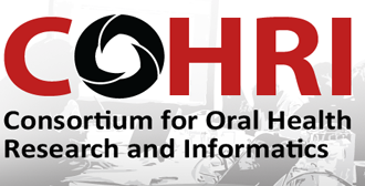 Consortium for Oral Health Research and Informatics