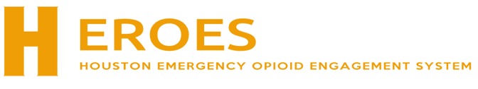 Heroes Houston Emergency Opioid Engagement System