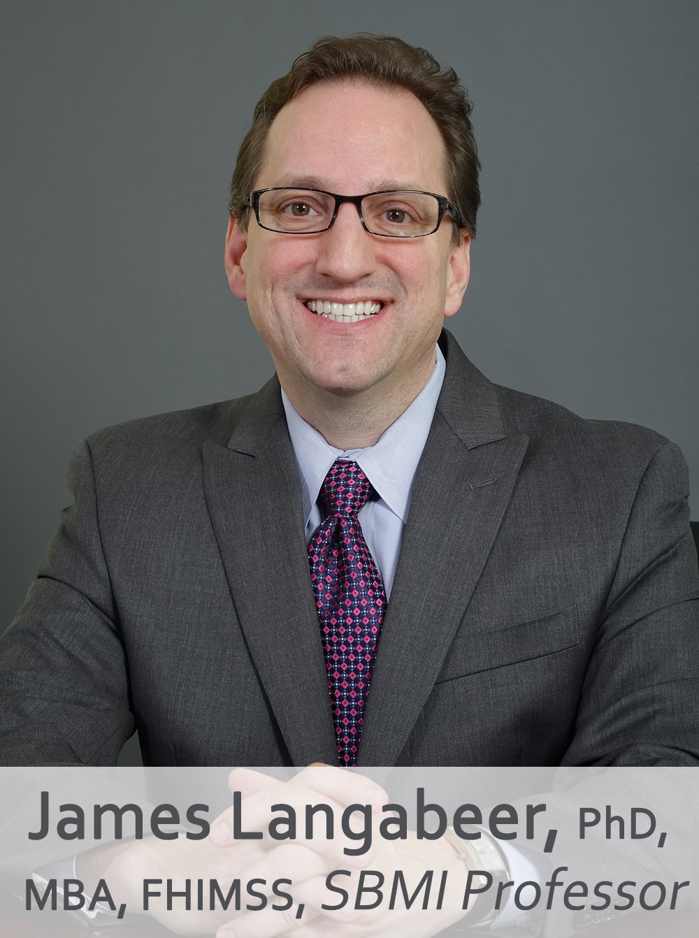 James Langabeer, PhD, MBA, FHIMSS