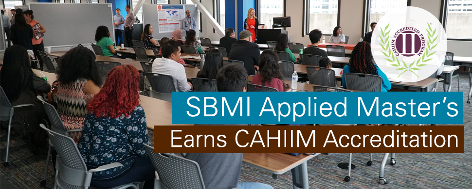 SBMI Applied MS program receives CAHIIM Accreditation