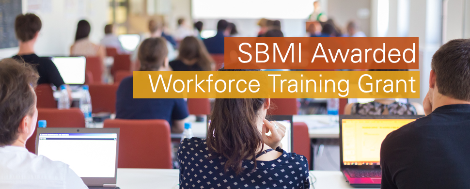 ONC Workforce Training Grant Awarded to SBMI